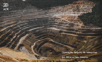Operação segura de máquinas em minas de lavra a céu aberto